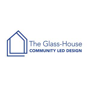 The Glass-House Community Led Design