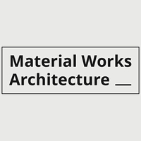 Material Works Architecture